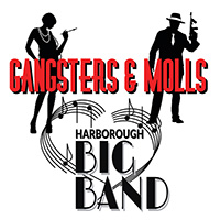 "Harborough Big Band ""Gangsters & Molls"", Saturday 8th October"
