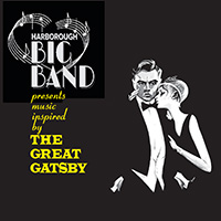 "Harborough Big Band ""The Great Gatsby"", Saturday 18th November"